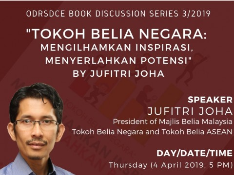 INVITATION TO ATTEND ODRSDCE BOOK DISCUSSION SERIES 3/2019 BY JUFITRI JUHA, PRESIDENT OF MAJLIS BELIA MALAYSIA (MBM)