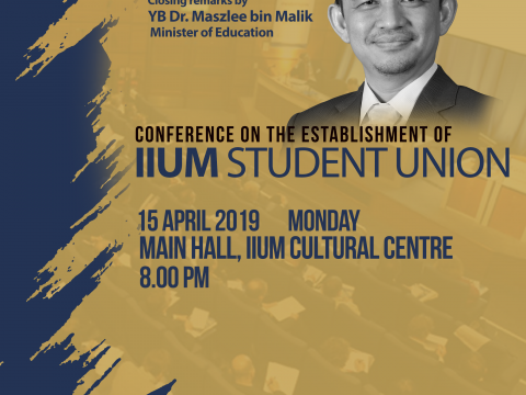 CONFERENCE ON THE ESTABLISHMENT OF IIUM STUDENT UNION
