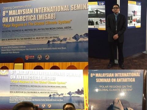 8th Malaysian International Seminar on Antarctica (MISA8),Universiti Putra Malaysia