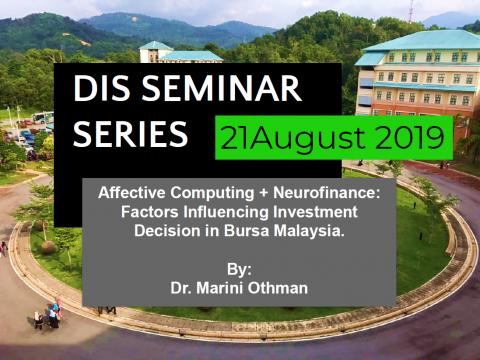Affective Computing + Neurofinance: Factors influencing investment decision in Bursa Malaysia.
