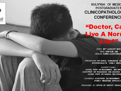 """Doctor, Can I Live A Normal Life?"" - KOM CPC by Dept. of Family Medicine"