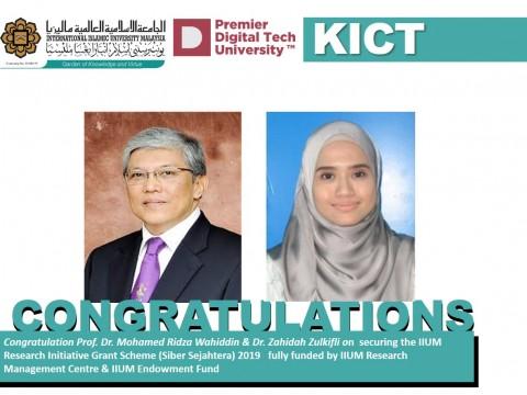 Congratulations KICT On Securing the IIUM Research Initiative Grant Scheme (IIUM Flagship) 2019