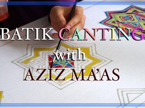 Batik Canting by Aziz Ma'as