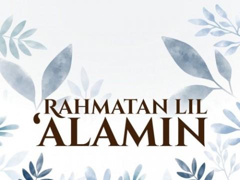 'RAHMATAN LIL' ALAMIN 'TO GO GLOBAL