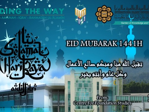 EID MUBARAK WISHES FROM CENTRE FOR FOUNDATION STUDIES