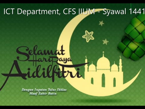 Eidul Fitri Greeting from ICT Department, CFS