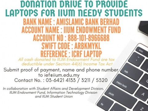 IIUM COVID-19 RELIEF FUND (ICRF) - DONATION DRIVE TO PROVIDE LATOPS FOR IIUM NEEDY STUDENTS