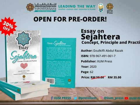 OPEN FOR PRE-ORDER : Essay on Sejahtera Concept, Principle and Practice