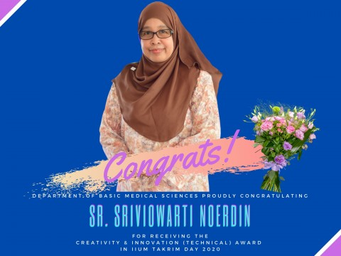 HEARTIEST CONGRATULATIONS TO SR. SRIVIOWARTI NOERDIN FOR RECEIVING THE CREATIVITY & INNOVATION AWARD IN IIUM TAKRIM DAY 2020