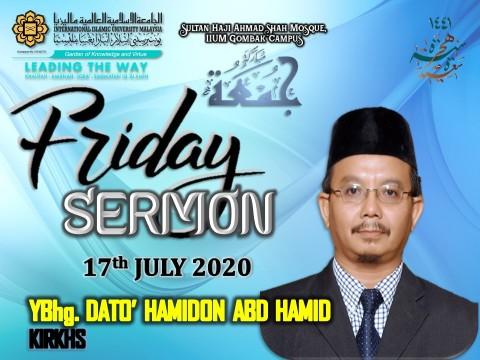KHATIB THIS WEEK – 17th JULY 2020 (FRIDAY) SULTAN HAJI AHMAD SHAH MOSQUE, IIUM GOMBAK CAMPUS