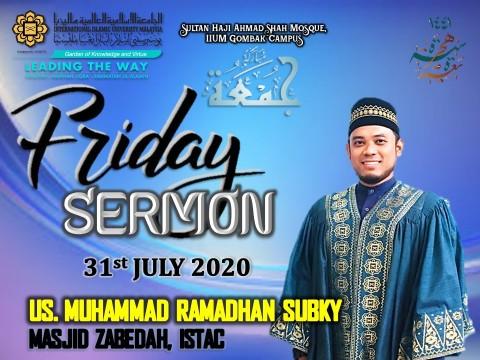 KHATIB THIS WEEK – 31st JULY 2020 (FRIDAY) SULTAN HAJI AHMAD SHAH MOSQUE, IIUM GOMBAK CAMPUS