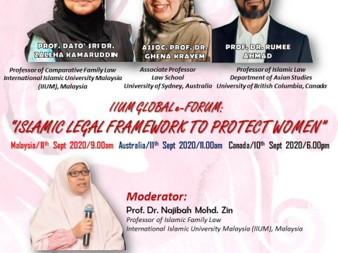IIUM GLOBAL E-FORUM: ISLAMIC LEGAL FRAMEWORK TO PROTECT WOMEN