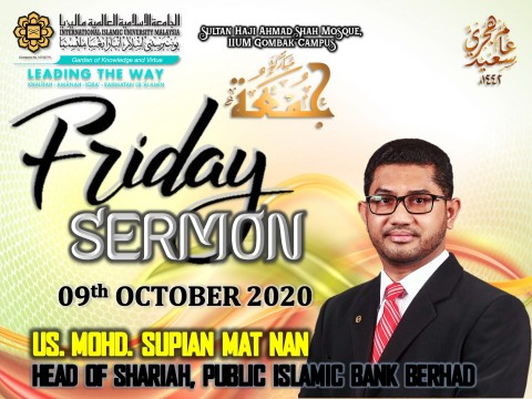 KHATIB THIS WEEK – 09th OCTOBER 2020 (FRIDAY) SULTAN HAJI AHMAD SHAH MOSQUE, IIUM GOMBAK CAMPUS