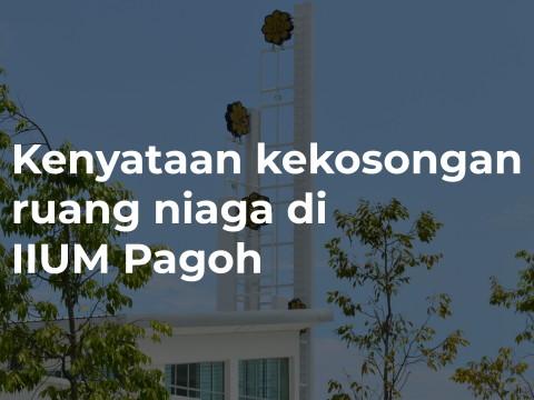 Kenyataan kekosongan ruang niaga di Mahallah Zaid Bin Harithah, IIUM Pagoh