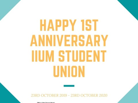 HAPPY 1ST ANNIVERSARY TO IIUM STUDENT UNION