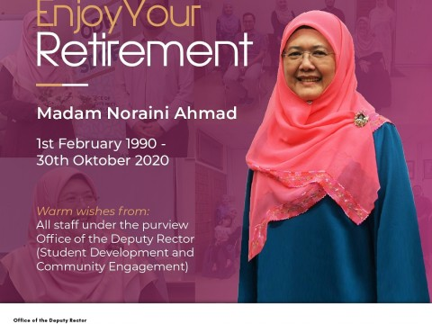 HAPPY RETIREMENT - MADAM NORAINI AHMAD