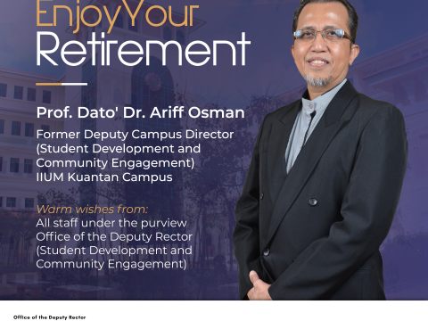 ENJOY YOUR RETIREMENT - PROF. DATO' DR. ARIFF OSMAN