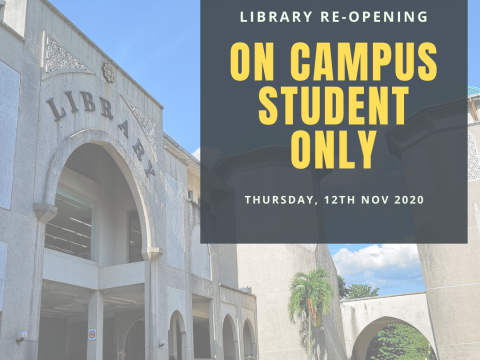 LIBRARY RE-OPENING (ON CAMPUS STUDENT ONLY)