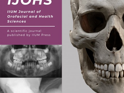 Call for Papers (IIUM Journal of Orofacial and Health Sciences, E-ISSN: 2735-0584, February 2021  (Volume 2, Issue 1)