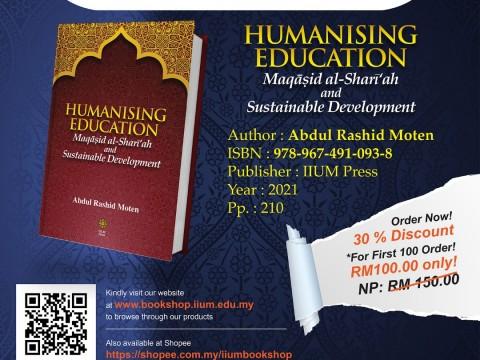 Pre-Order: HUMANISING EDUCATION Maqasid al Shari'ah and Sustainable Development