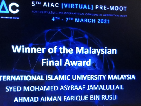 IIUM VIS MOOT TEAM WON THE 5th AIAC [VIRTUAL] PRE-MOOT 2021