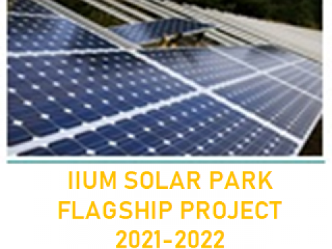 IIUM SOLAR PARK AS FLAGSHIP PROJECT 2021-2022