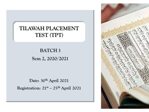 ANNOUNCEMENT ON TPT (BATCH 3) SEM 2, 2020/2021