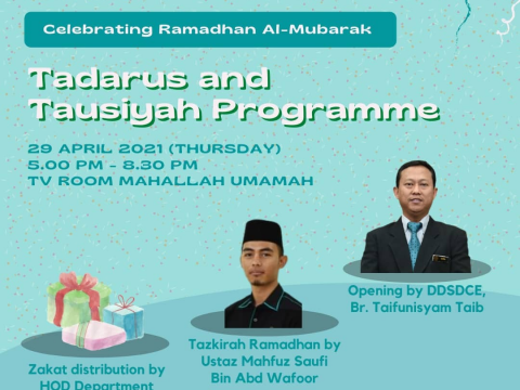 CELEBRATING RAMADHAN AL-MUBARAK & BLISSFUL MONTH OF FASTING 'TAUSIYAH & ZAKAT DISTRIBUTION'