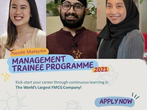 NESTLE MALAYSIA MANAGEMENT TRAINEE PROGRAMME 2021