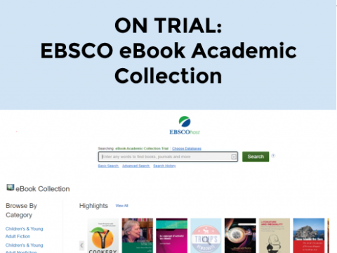 ON TRIAL: EBSCO eBook Academic Collection