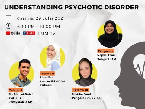 #YouMatter: Understanding Psychotic Disorder