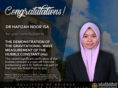 Congratulations to Asst. Prof. Dr Hafizah Noor Isa for the contribution to The Demonstration Of The Gravitational-Wave Measurement Of The Hubble Constant (Ho)
