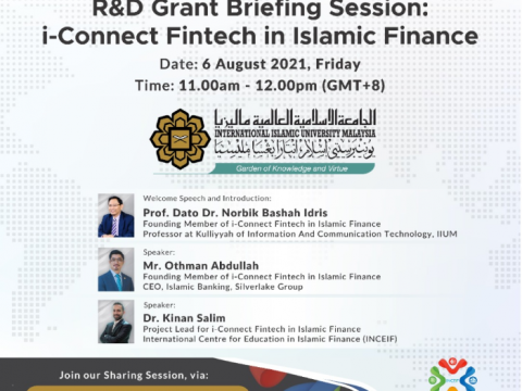 R&D Grant Briefing Session: i-Connect Fintech in Islamic Finance