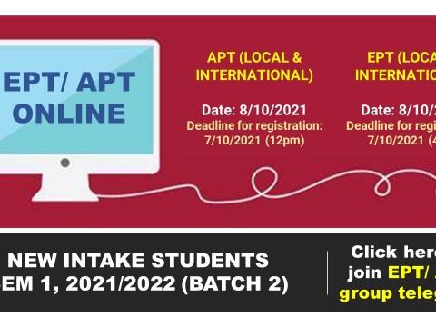 EPT/APT New Intake Students, Sem 1, 2021/2022 (Batch 2)
