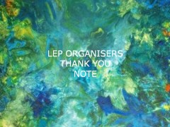 LEP Organisers Thank You Note