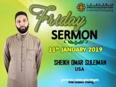KHATIB THIS WEEK – 11th JANUARY 2019 (FRIDAY) SULTAN HAJI AHMAD SHAH MOSQUE, IIUM GOMBAK CAMPUS