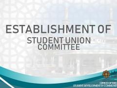 ESTABLISHMENT OF STUDENT UNION COMMITTEE