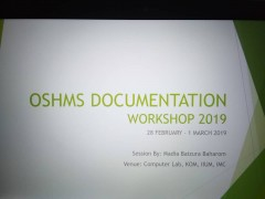 OSHMS DOCUMENTATION WORKSHOP 2019 - (28 FEBRUARY - 01 MARCH 2019)