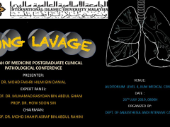 """Lung Lavage"" - KOM CPC by Dept. of Anaesthesiology (26 July 2019 /Friday) at Auditorium IIUMMC"