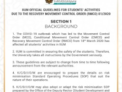 IIUM OFFICIAL GUIDELINES FOR STUDENTS' ACTIVITIES DUE TO THE RECOVERY MOVEMENT CONTROL ORDER 01/2020