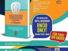 OPEN FOR PRE-ORDER: Healthcare Utiization Among Elderly in Malaysia