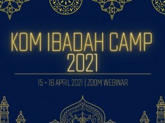 KULLIYYAH OF MEDICINE (KOM) VIRTUAL IBADAH CAMP 2021
