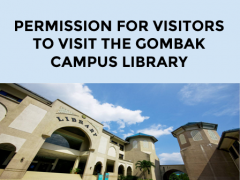 PERMISSION FOR VISITORS TO VISIT THE GOMBAK CAMPUS LIBRARY