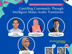 "Humanising Digital Education Flagship Webinar Series on ""UPSKILLING COMMUNITY THROUGH INTELLIGENT MALAY-ARABIC TRANSLATION"""
