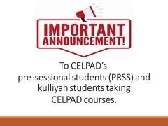 Announcement for CELPAD students