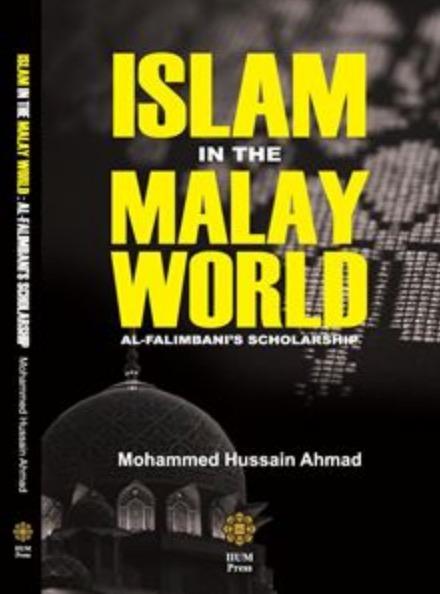 Islam in the Malay World: Al Falimbani's Scholarship