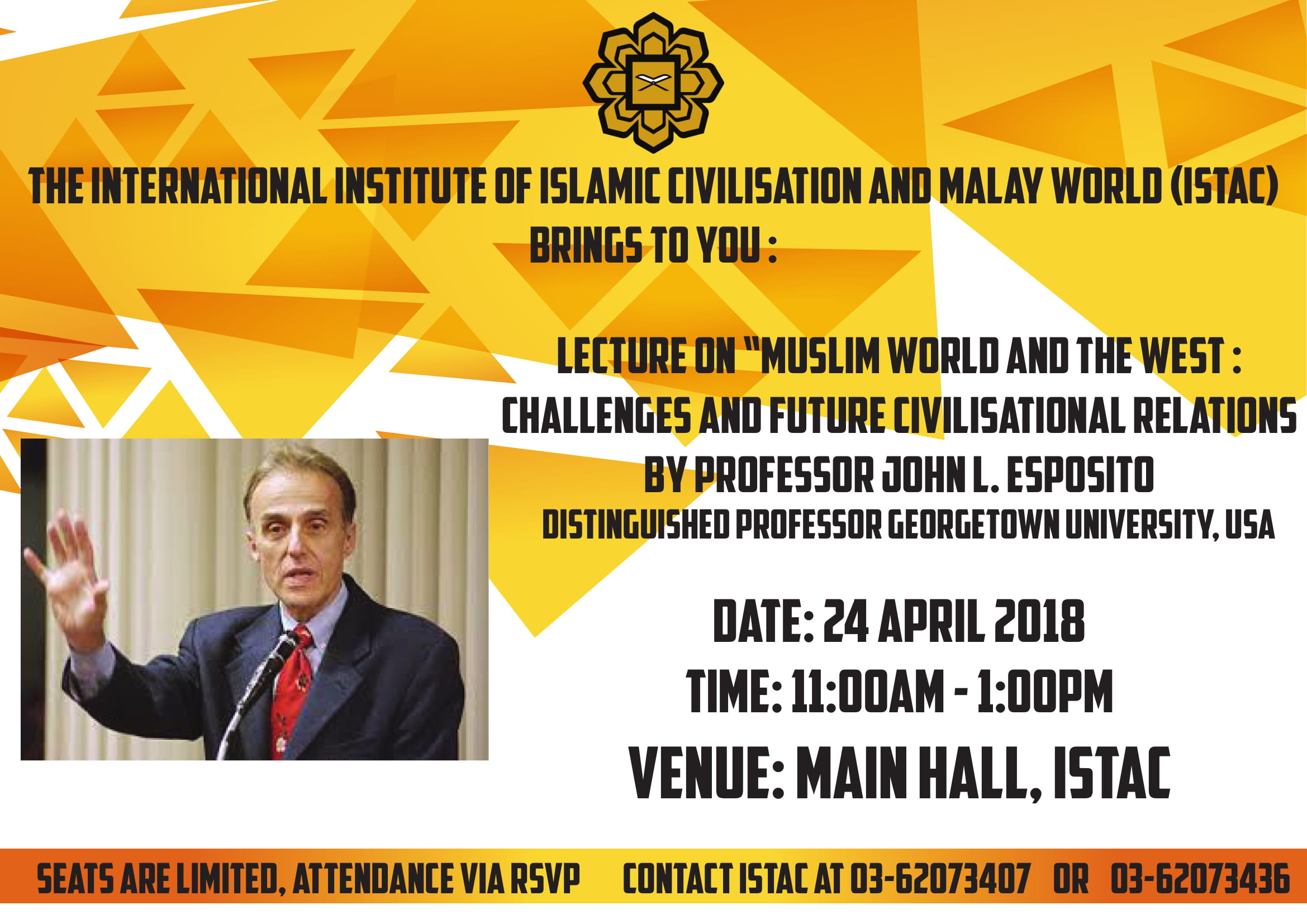 """Lecture On """" Muslim World And The West: Challenges And Future Civilisational Relations By Prof. John L. Esposito"""