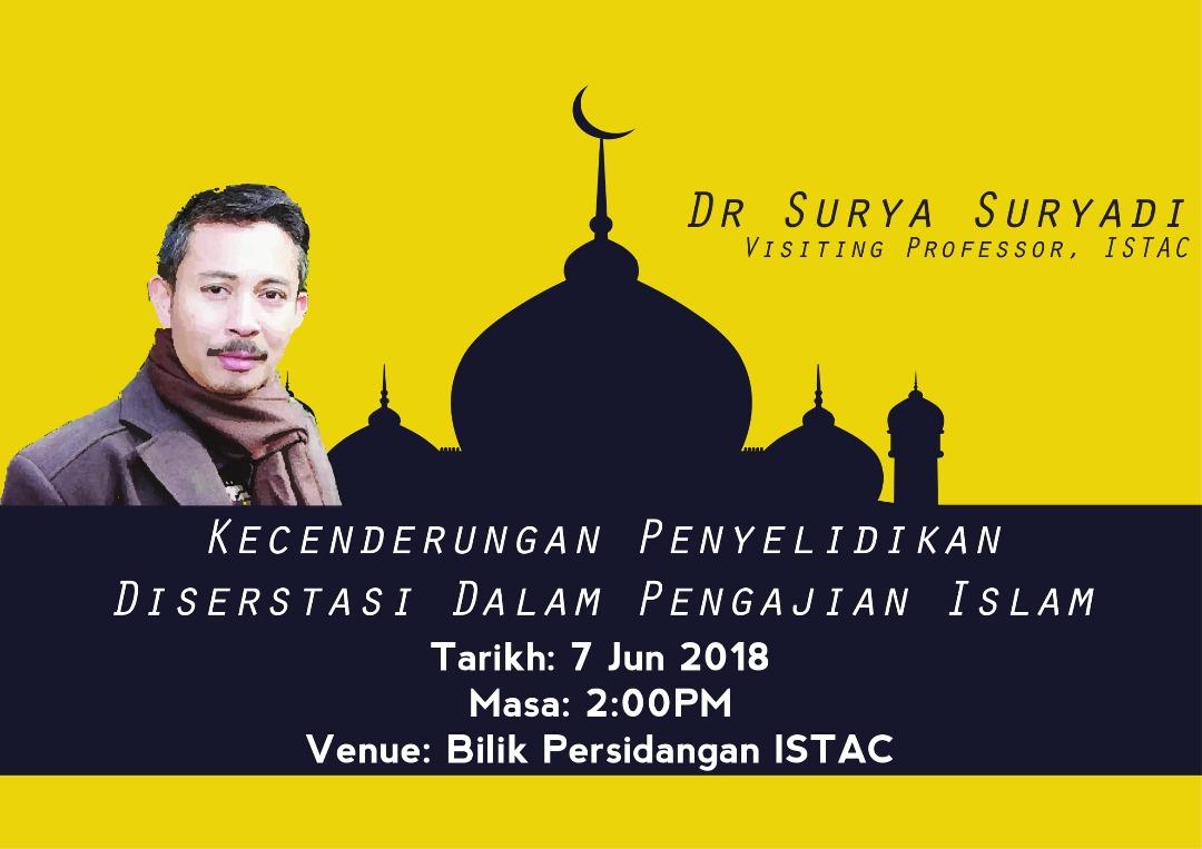 "TALK ABOUT ""KECENDERUNGAN PENYELIDIKAN DISERSTASI DALAM PENGAJIAN ISLAM"" BY  DR SURYA SURYADI"