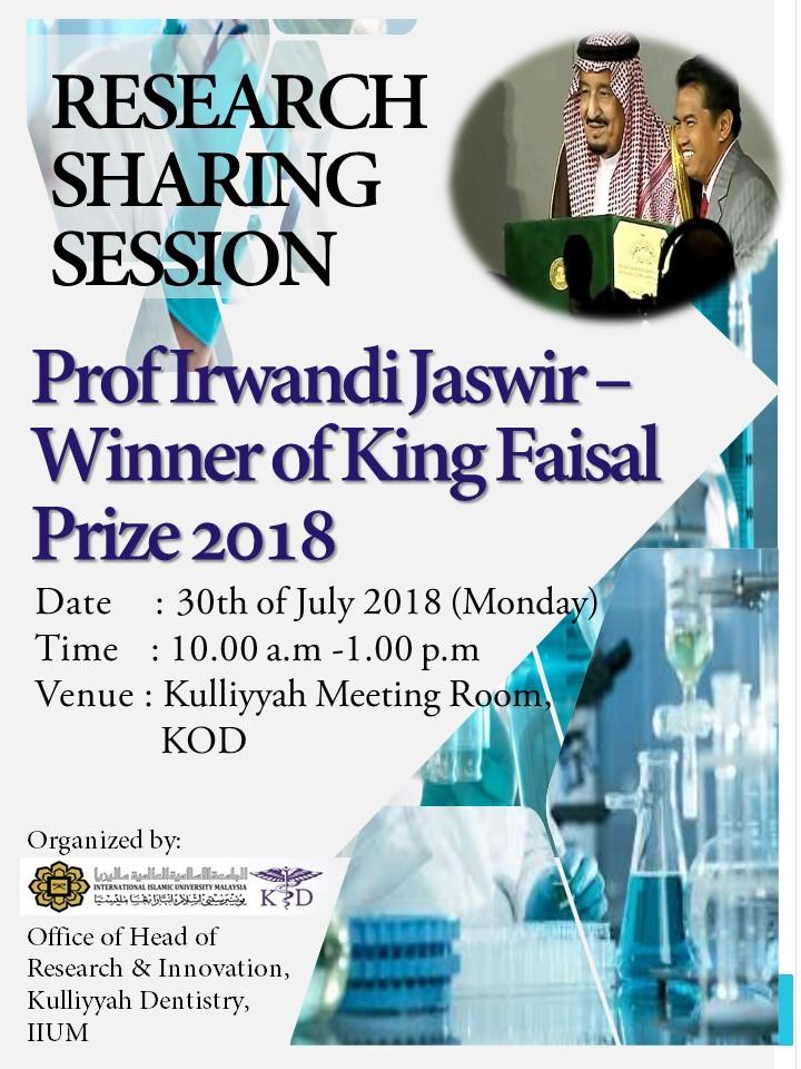 Research Sharing Session with Prof Irwandi Jaswid- Winner of King Faisal International Prize 2018