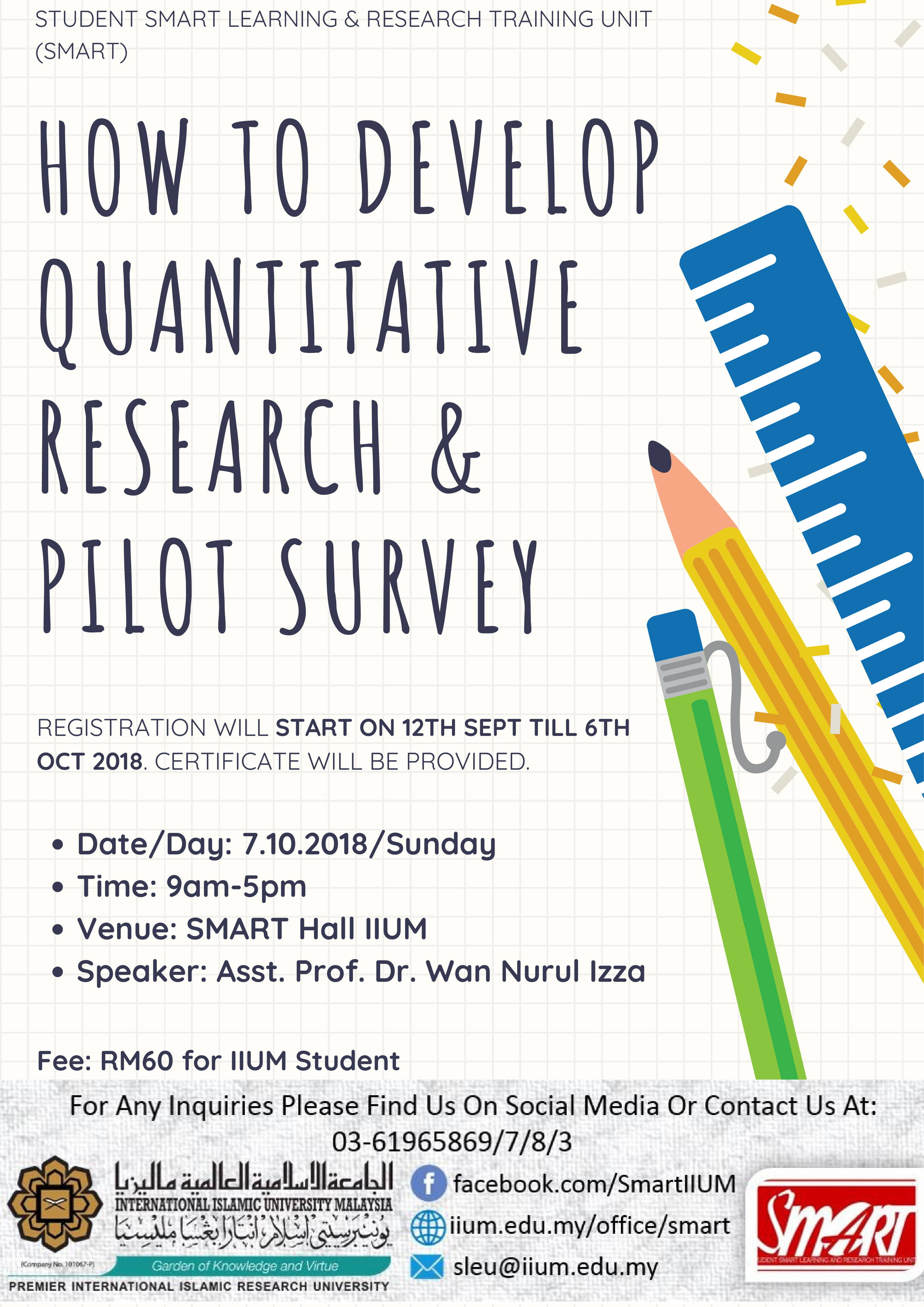 WORKSHOP : HOW TO DEVELOP QUANTITATIVE RESEARCH & PILOT SURVEY